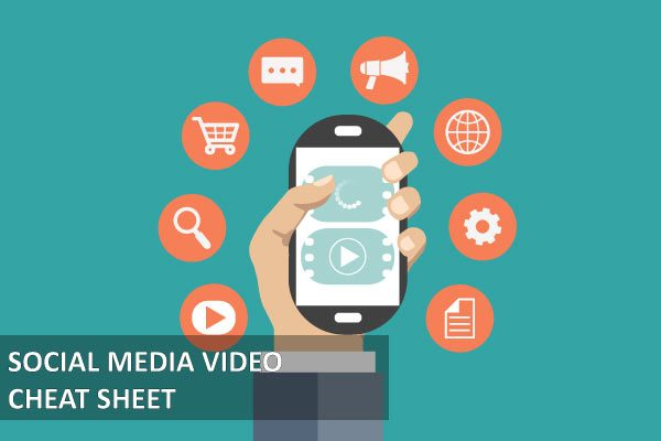 Social-Media-Video-Cheat-Sheet-Featured